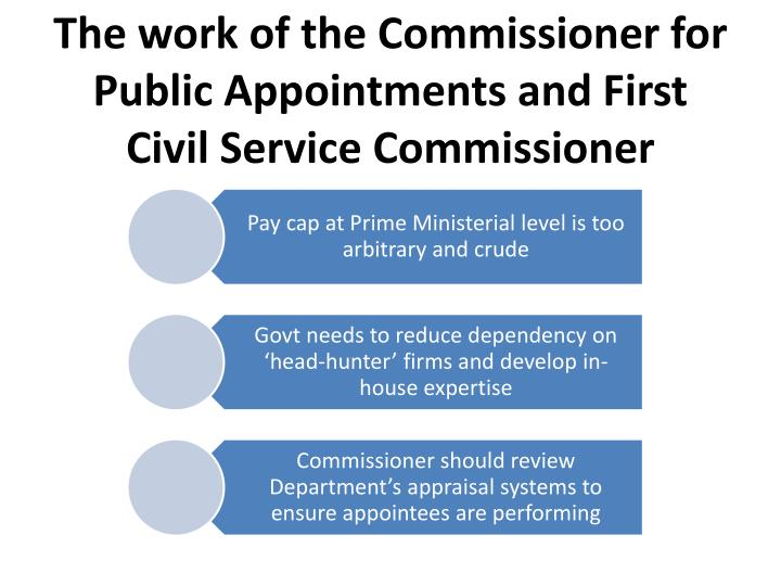 The work of the Commissioner for Public Appointments and First Civil Service Commissioner