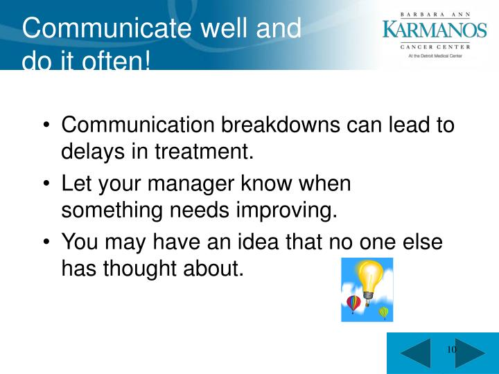 Communicate well and