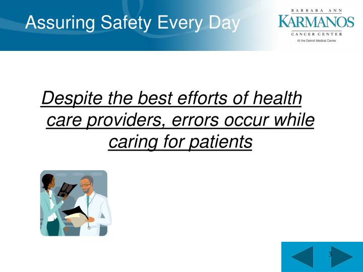 Assuring Safety Every Day