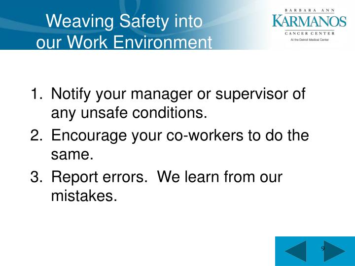 Weaving Safety into