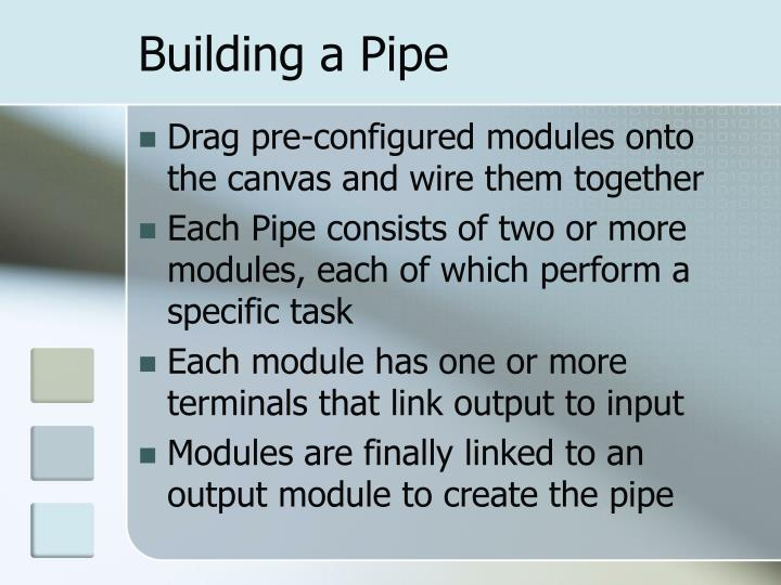Building a Pipe
