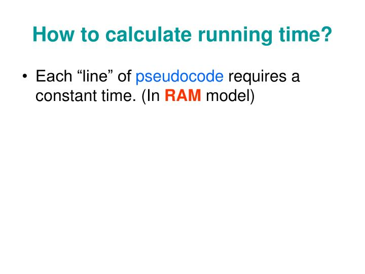 How to calculate running time?