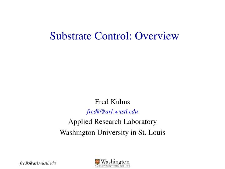 substrate control overview n.