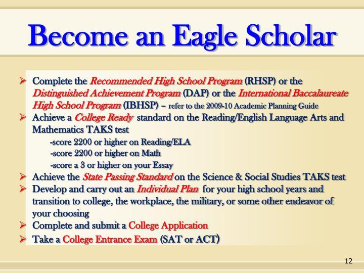 Become an Eagle Scholar