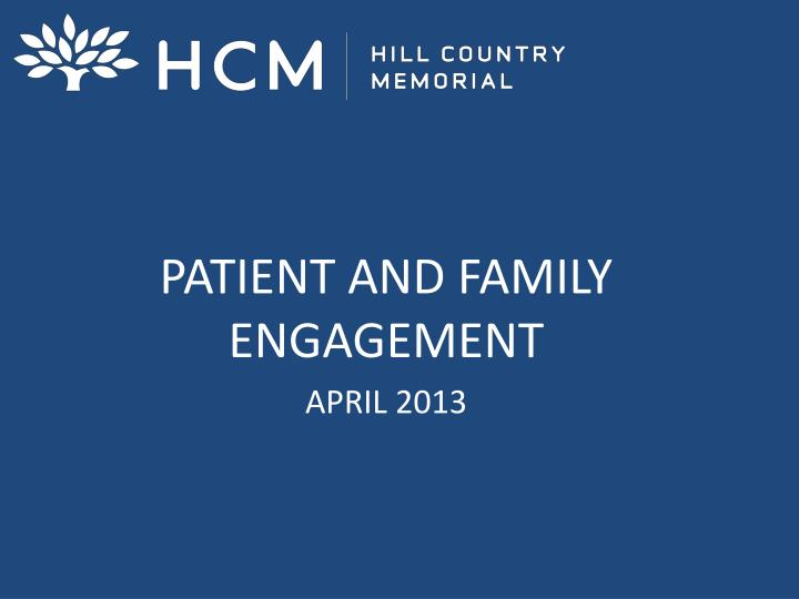 patient and family engagement april 2013 n.