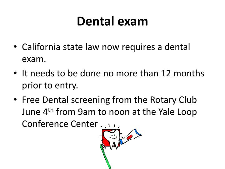Dental exam