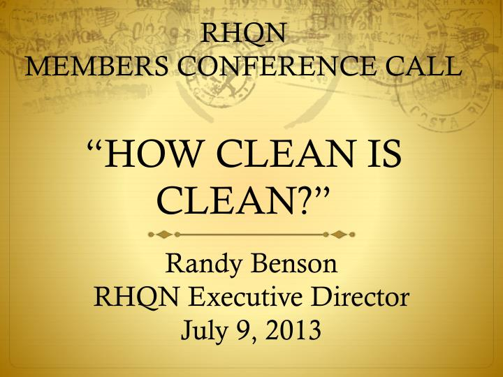 rhqn members conference call how clean is clean n.