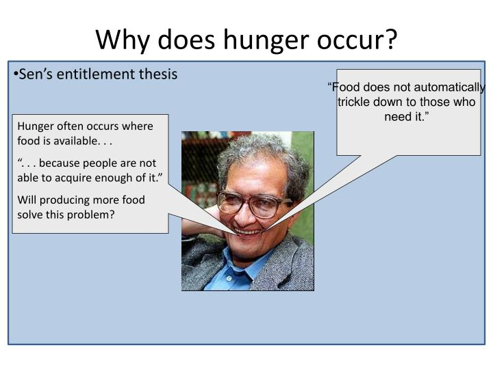 Hunger often occurs where food is available. . .