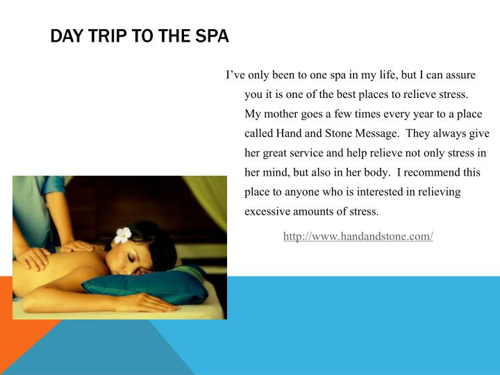 Day trip to the spa