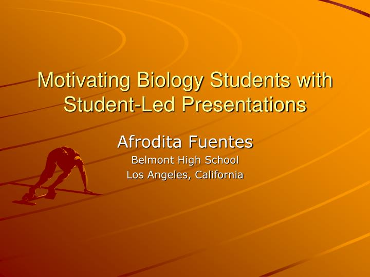 motivating biology students with student led presentations n.
