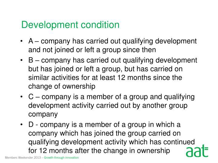 Development condition