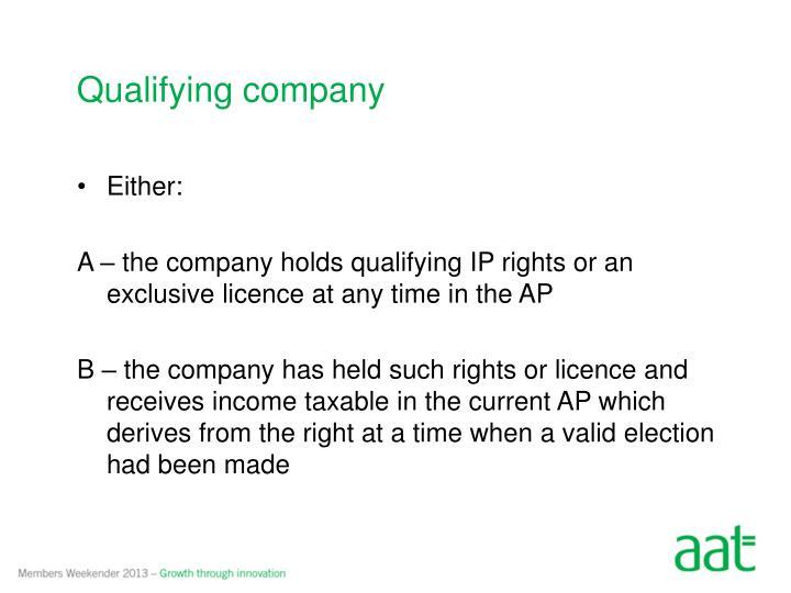 Qualifying company