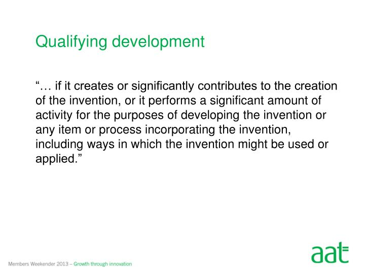 Qualifying development