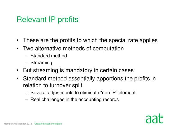 Relevant IP profits