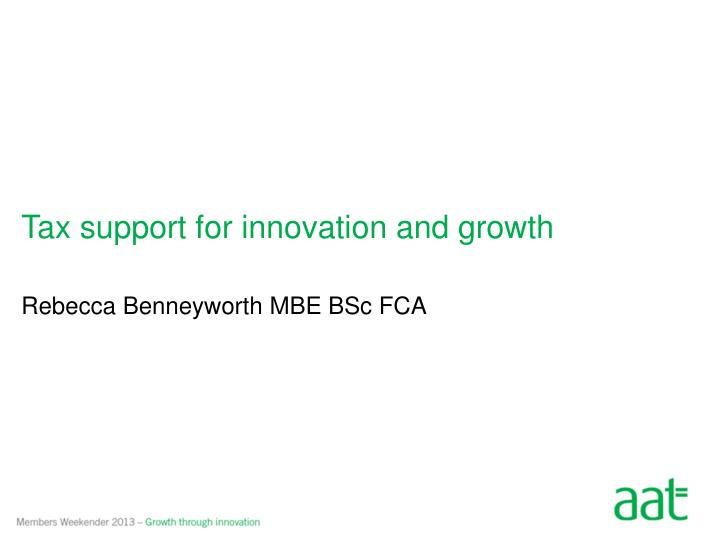Tax support for innovation and growth