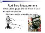 rod bore measurement