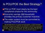 is pou poe the best strategy