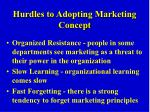 hurdles to adopting marketing concept