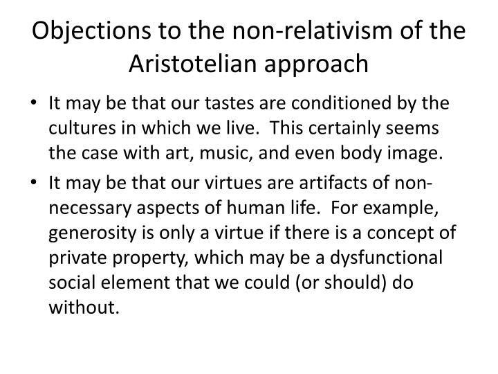 Objections to the non-relativism of the Aristotelian approach