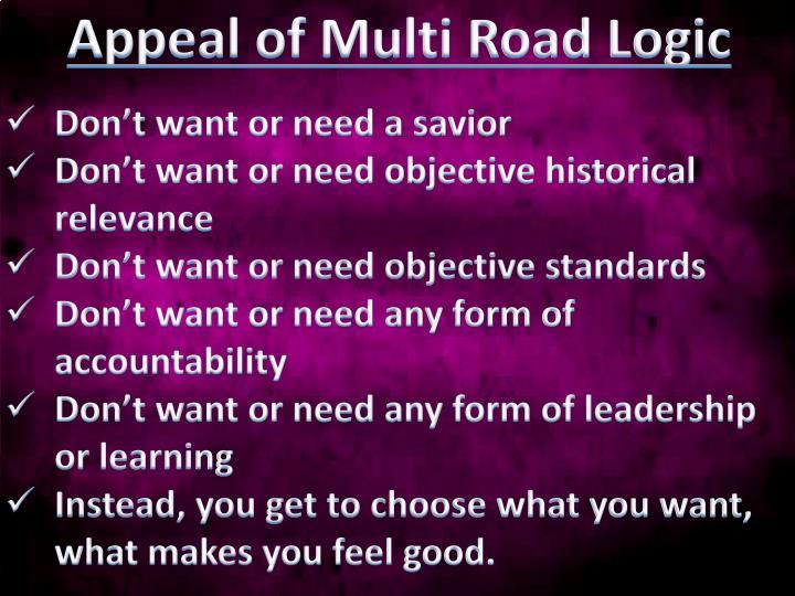 Appeal of Multi Road Logic