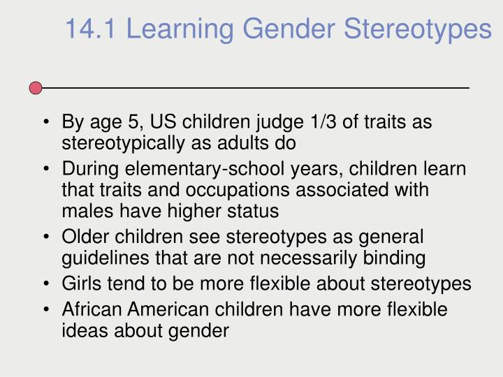 By age 5, US children judge 1/3 of traits as stereotypically as adults do