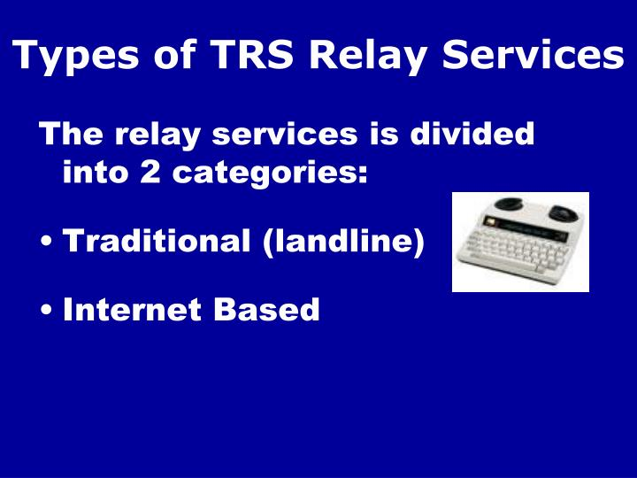 Types of trs relay services