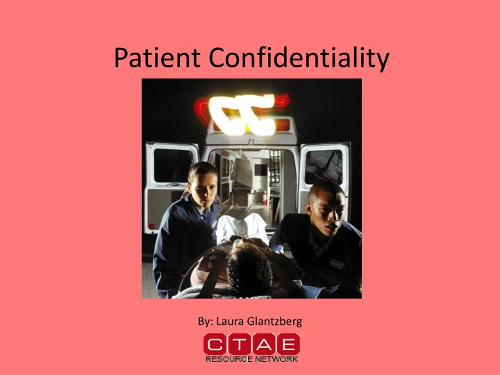 patient confidentality Hiv confidentiality in healthcare workers one of the more perplexing and controversial situations involves an hiv positive health care worker and whether there is substantial risk to the patient to allow disclosure in order to maintain informed consent.