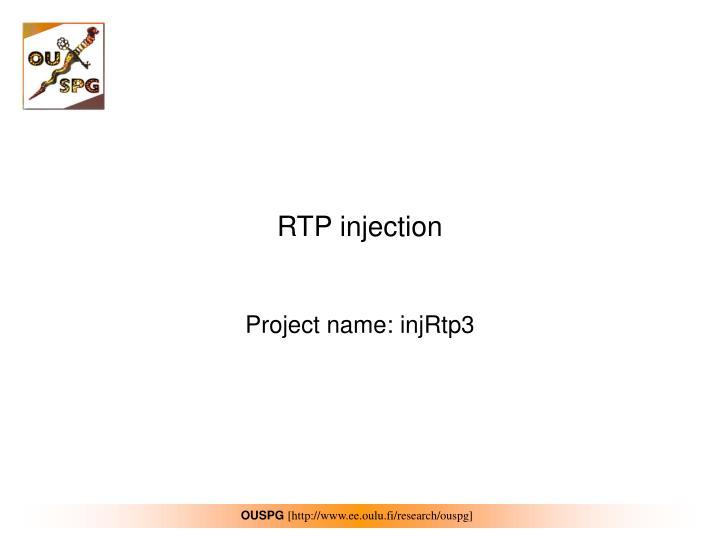 RTP injection
