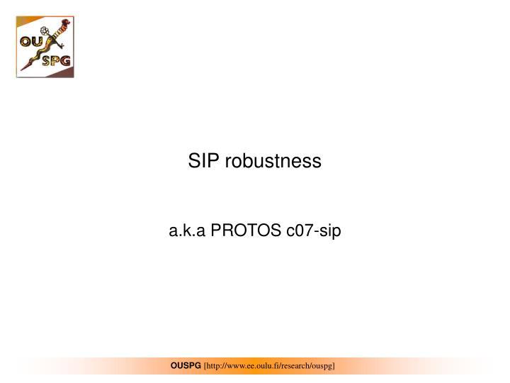 SIP robustness