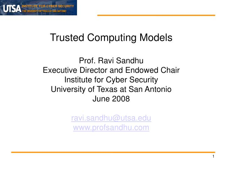 Trusted Computing Models