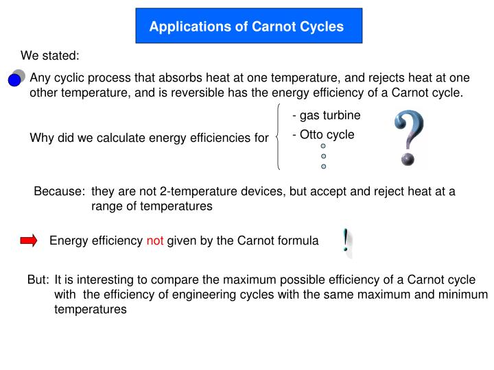 Applications of Carnot Cycles