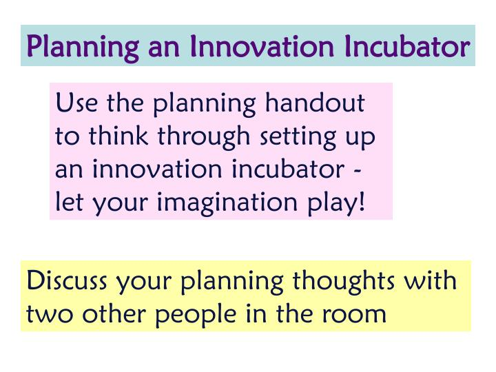 Planning an Innovation Incubator