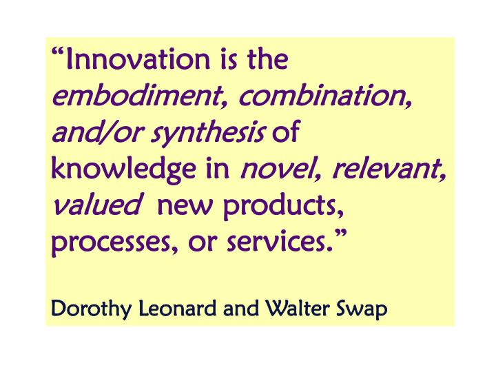 """""""Innovation is the"""
