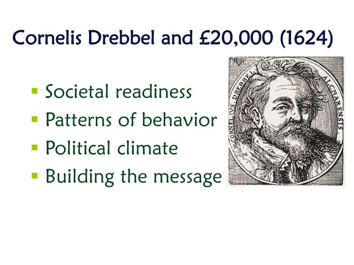 Cornelis Drebbel and £20,000 (1624)