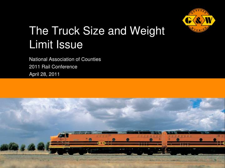 the truck size and weight limit issue n.