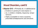 mood disorders cont d
