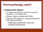 pharmacotherapy cont d