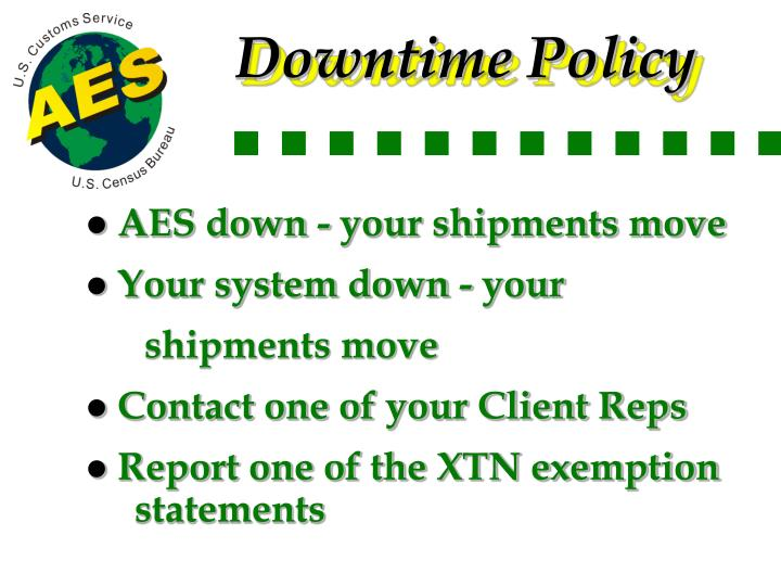 Downtime Policy