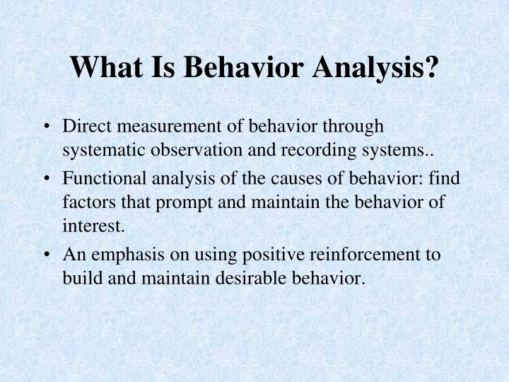 What Is Behavior Analysis?