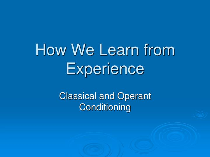 how we learn from experience n.