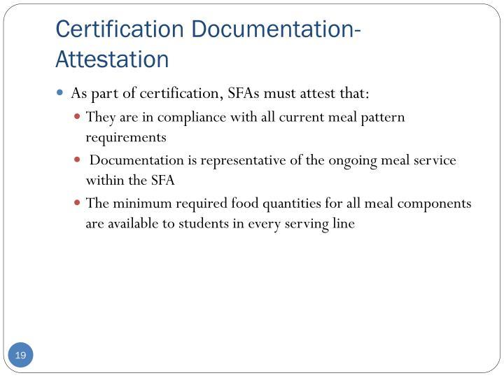 Certification Documentation- Attestation