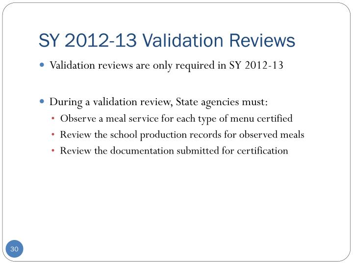 SY 2012-13 Validation Reviews
