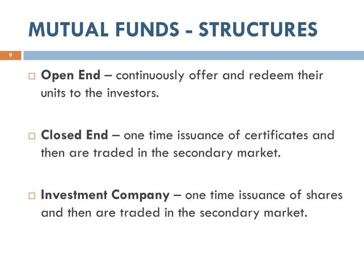 MUTUAL FUNDS - STRUCTURES