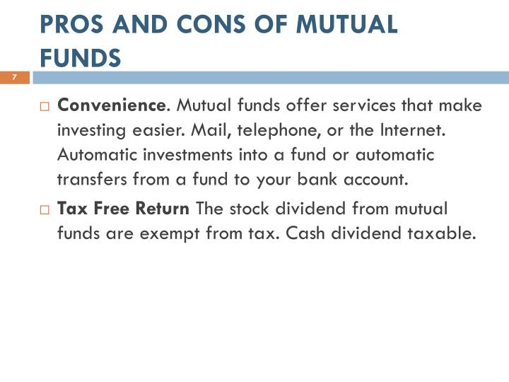 PROS AND CONS OF MUTUAL FUNDS