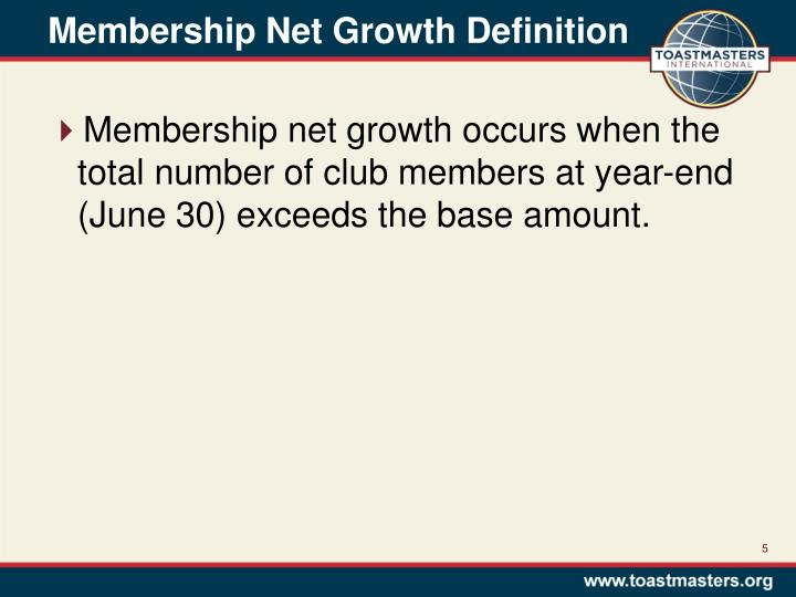Membership Net Growth Definition