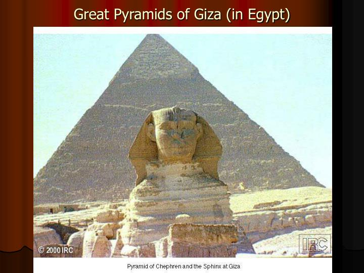Great Pyramids of Giza (in Egypt)