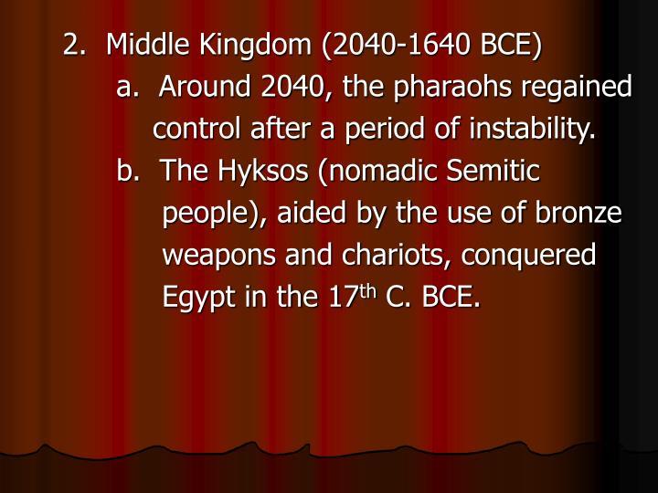 2.  Middle Kingdom (2040-1640 BCE)