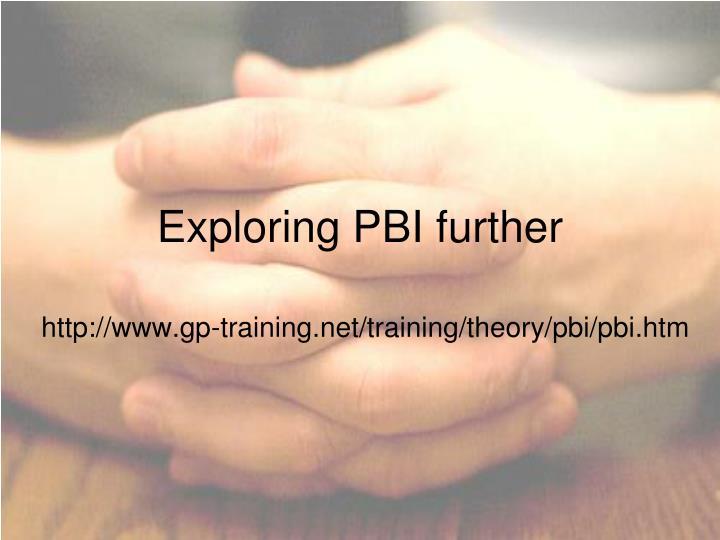 Exploring PBI further