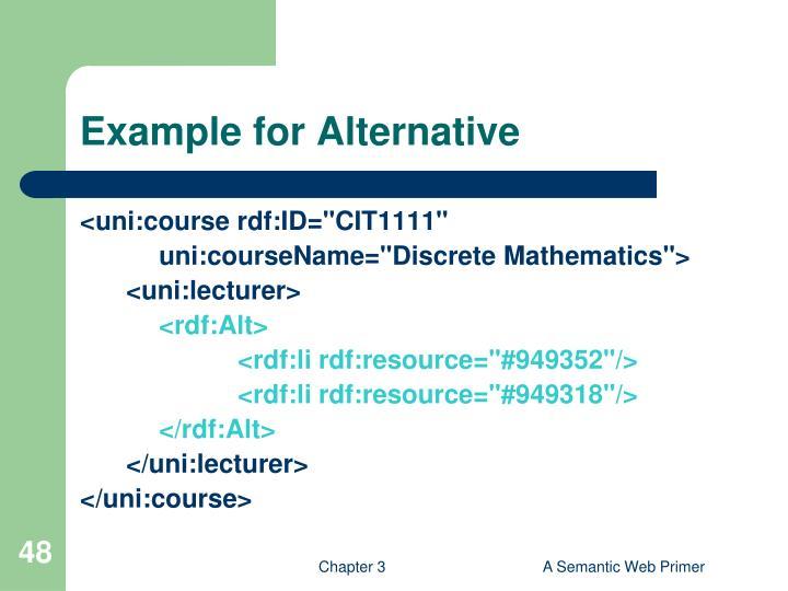 Example for Alternative
