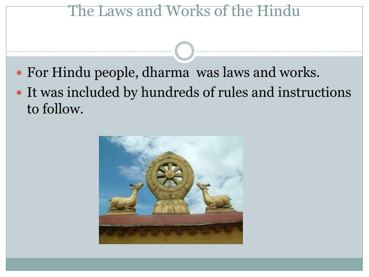 The Laws and Works of the Hindu